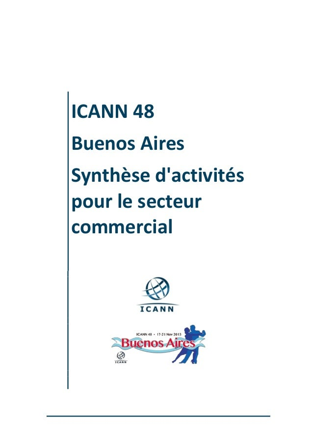 ICANN 48 Buenos Aires Synthèse d'activités pour le secteur commercial