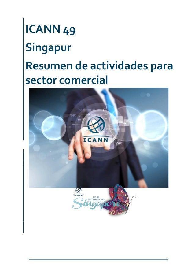 ICANN 49 Singapur Resumen de actividades para sector comercial