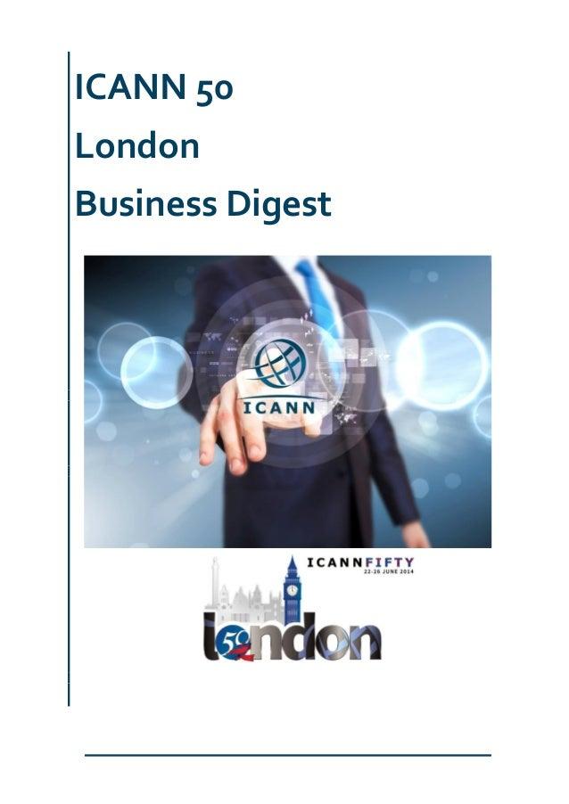 ICANN 50 London Business Digest