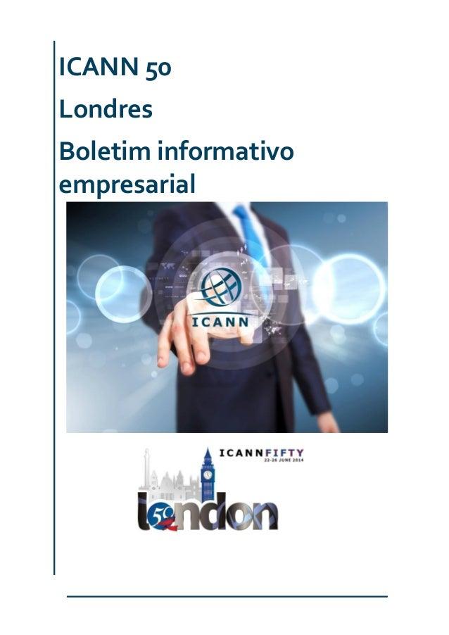 ICANN 50 Londres Boletim informativo empresarial