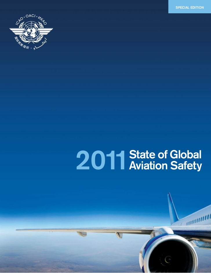 SPECIAL EDITION2011   State of Global   Aviation Safety