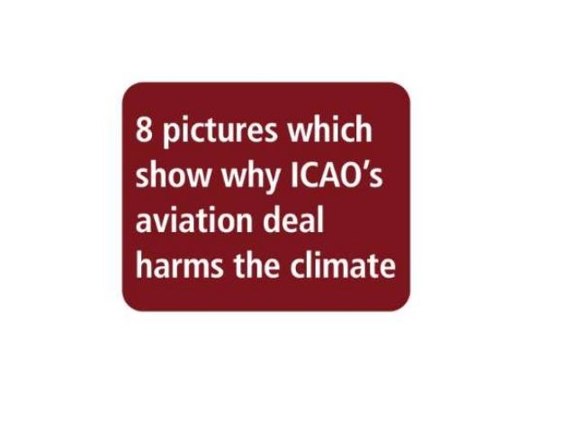 8 pictures which show why ICAO's aviation deal harms the climate