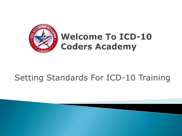 Setting Standards For ICD-10 Training