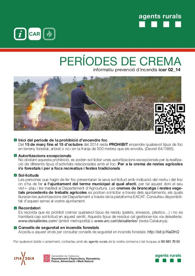 agents rurals informatiu prevenció d'incendis icar 02_14 PERÍODES DE CREMA Inici del període de la prohibició d'encendre f...