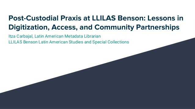 Itza Carbajal, Latin American Metadata Librarian LLILAS Benson Latin American Studies and Special Collections