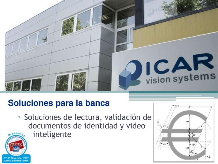 Soluciones para la banca<br />Soluciones de lectura, validación de   documentos de identidad y video   inteligente<br />