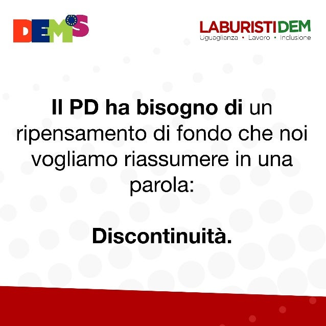 Discontinuità: le proposte di Dems e LabDem per il Pd