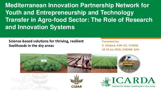 Science-based solutions for thriving, resilient livelihoods in the dry areas Mediterranean Innovation Partnership Network ...