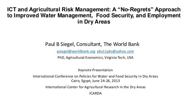 "ICT and Agricultural Risk Management: A ""No-Regrets"" Approachto Improved Water Management, Food Security, and Employmentin..."
