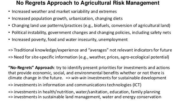 "Agricultural Risk Management: ""No Regrets"" Approach"