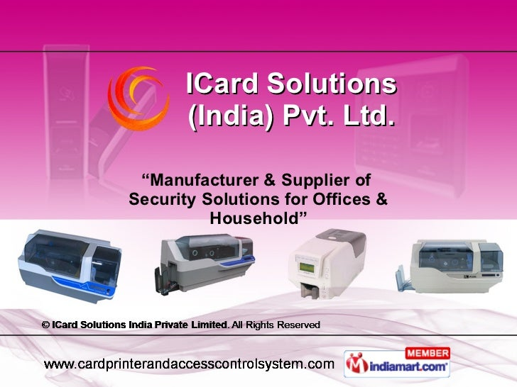 """ Manufacturer & Supplier of  Security Solutions for Offices & Household"" ICard Solutions (India) Pvt. Ltd."