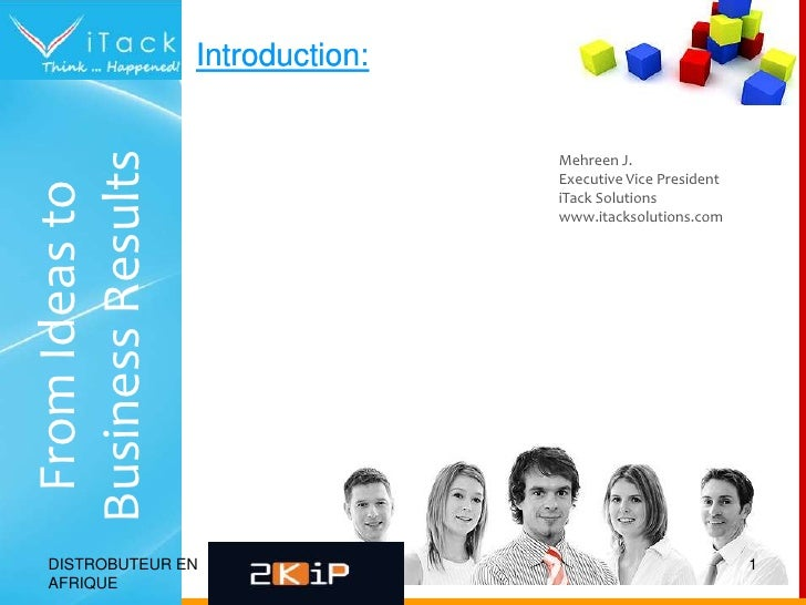 Introduction:<br />Introduction:<br />Mehreen J.<br />Executive Vice President<br />iTack Solutions<br />www.itacksolution...