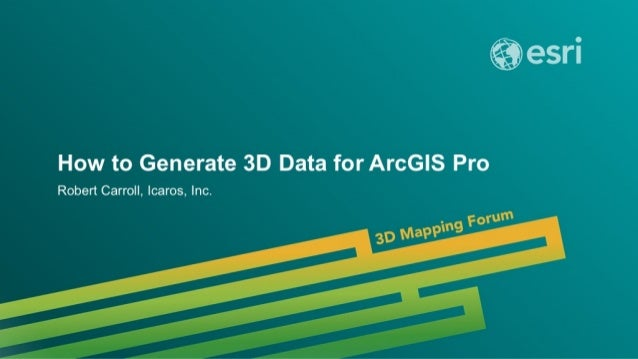 Generating 3D data for ArcGIS Pro