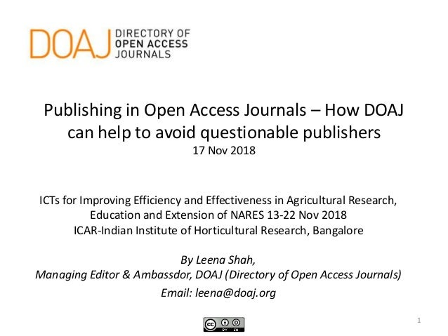 Publishing in Open Access Journals – How DOAJ can help to avoid questionable publishers 17 Nov 2018 ICTs for Improving Eff...