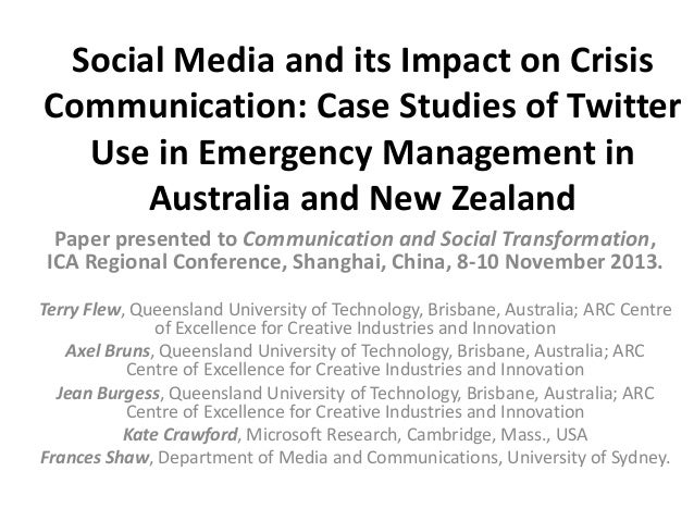 Social Media and its Impact on Crisis Communication: Case Studies of Twitter Use in Emergency Management in Australia and ...