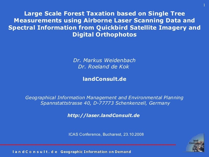 ICAS Conference, Bucharest, 23.10.2008 Large Scale Forest Taxation based on Single Tree Measurements using Airborne Laser ...
