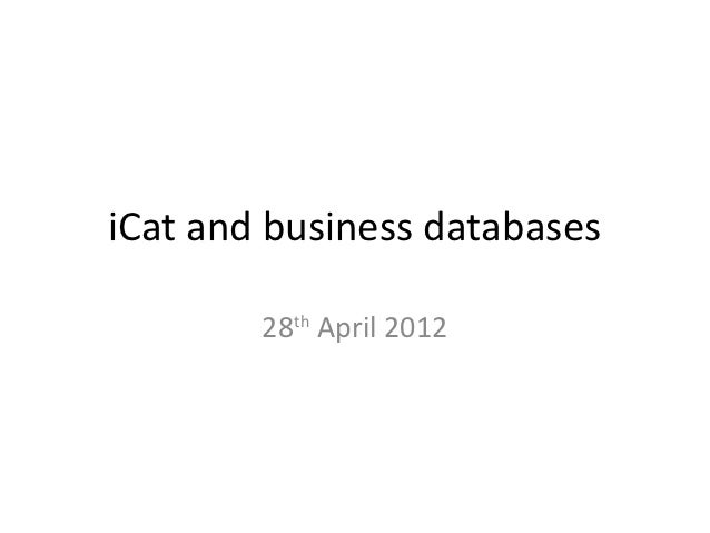 iCat and business databases        28th April 2012