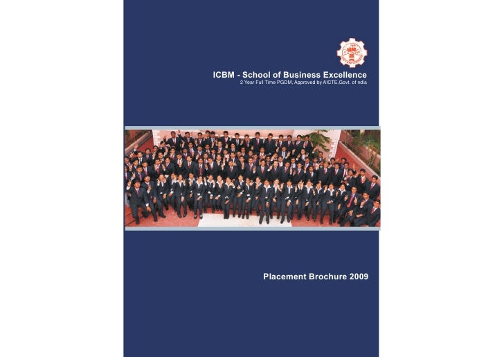 ICBM - School of Business Excellence       2 Year Full Time PGDM, Approved by AICTE,Govt. of ndia                    Place...
