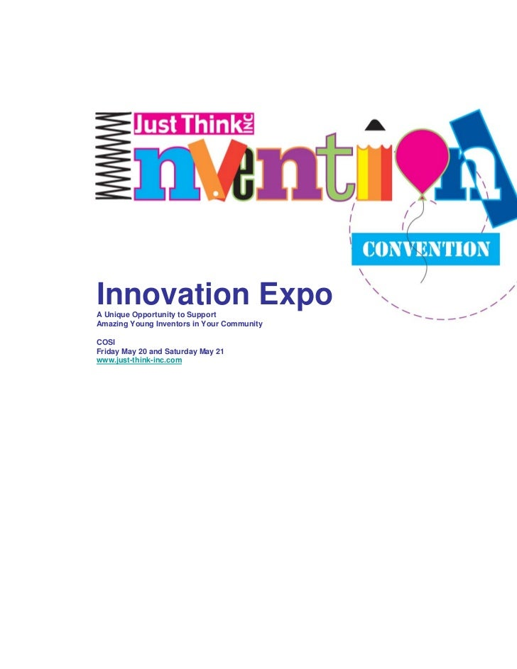 Innovation ExpoA Unique Opportunity to SupportAmazing Young Inventors in Your CommunityCOSIFriday May 20 and Saturday May ...