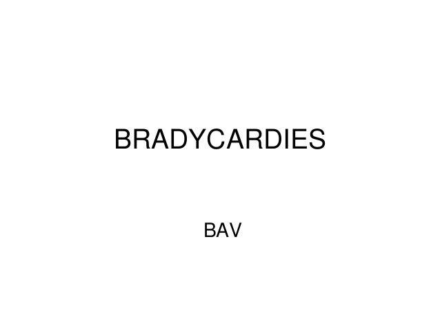 BRADYCARDIES BAV