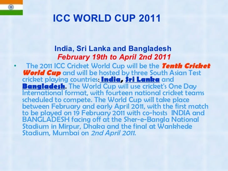 icc world cup 2011 Icc 50/50 cricket world cup 2011 semi final live score, schedule of quarter final(s) teams, fixtures, time table, free online coverage, updates on web, net and mobile.