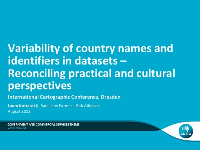 Variability of country names and identifiers in datasets – Reconciling practical and cultural perspectives International C...