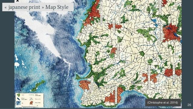 26 « japanese print » Map Style Style (Christophe et al. 2016)