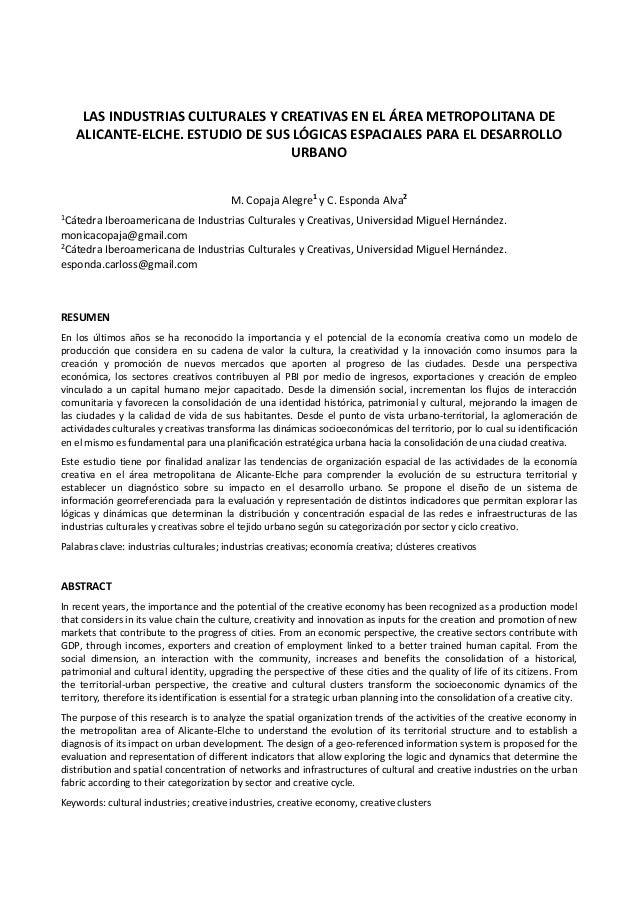 LAS INDUSTRIAS CULTURALES Y CREATIVAS EN EL ÁREA METROPOLITANA DE ALICANTE-ELCHE. ESTUDIO DE SUS LÓGICAS ESPACIALES PARA E...