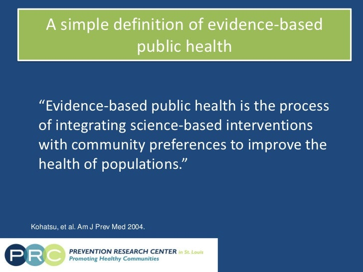 understanding evidence based public health strategies 8-7-07 draft division of quality improvement, performance improvement 1 county of los angeles department of public health evidence-based public health practice.