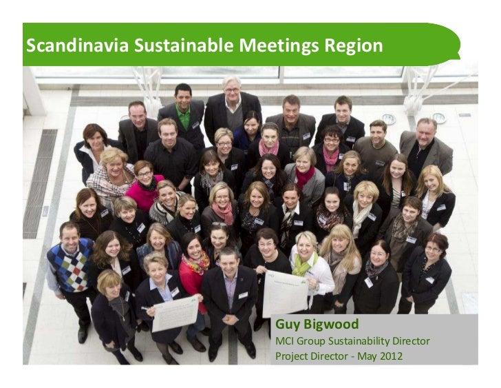 Scandinavia Sustainable Meetings Region                                                  Guy Bigwood                      ...