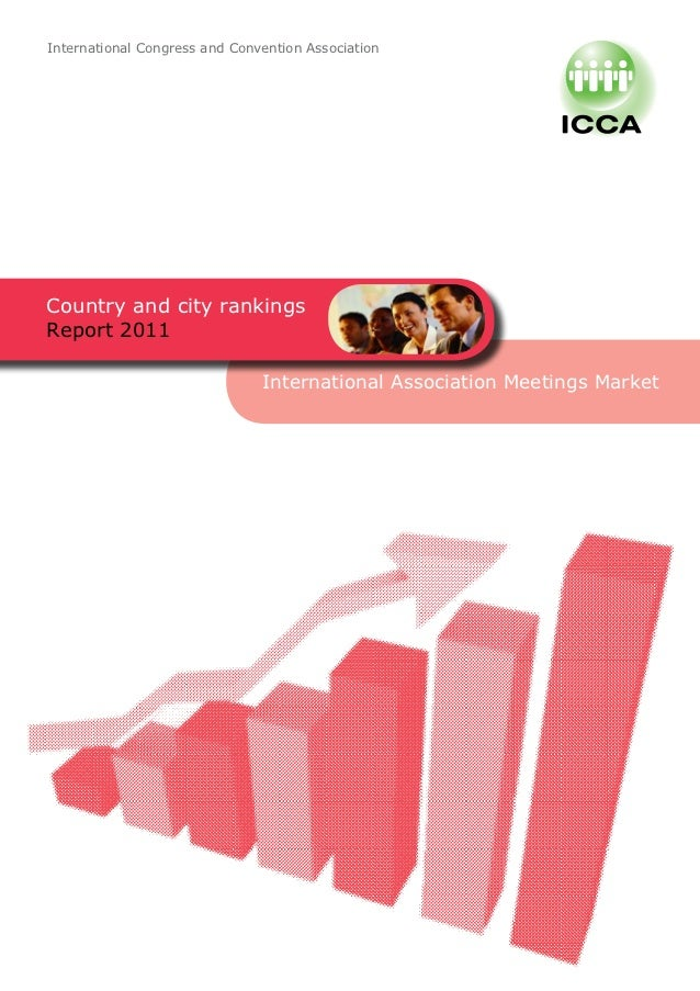 International Congress and Convention AssociationCountry and city rankingsReport 2011                               Intern...
