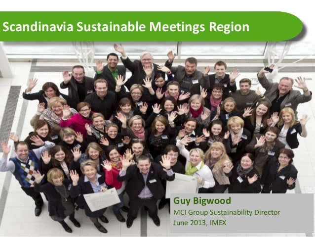 ICCA Scandinavian Chapter: Twitter: #ICCASCANICCA Scandinavian Chapter: Twitter: #ICCASCANGuy BigwoodMCI Group Sustainabil...