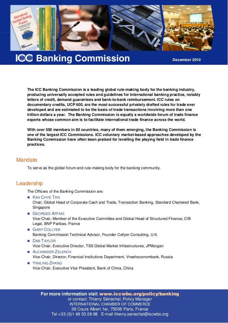 December 2010    The ICC Banking Commission is a leading global rule-making body for the banking industry,    producing un...