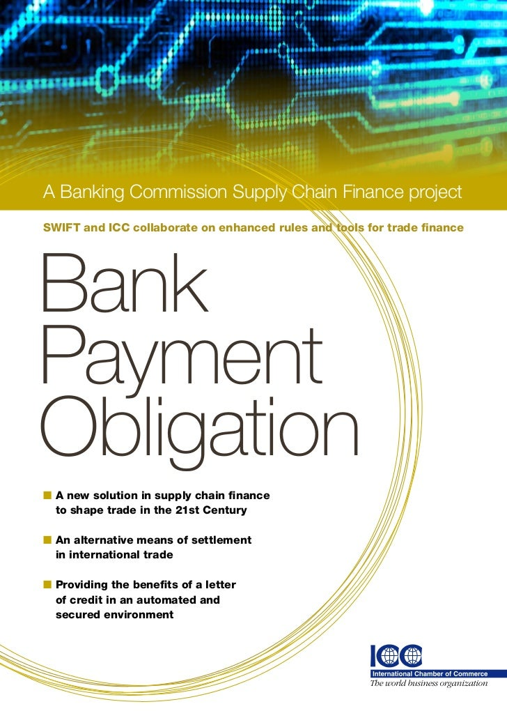 A Banking Commission Supply Chain Finance projectSWIFT and ICC collaborate on enhanced rules and tools for trade financeBa...