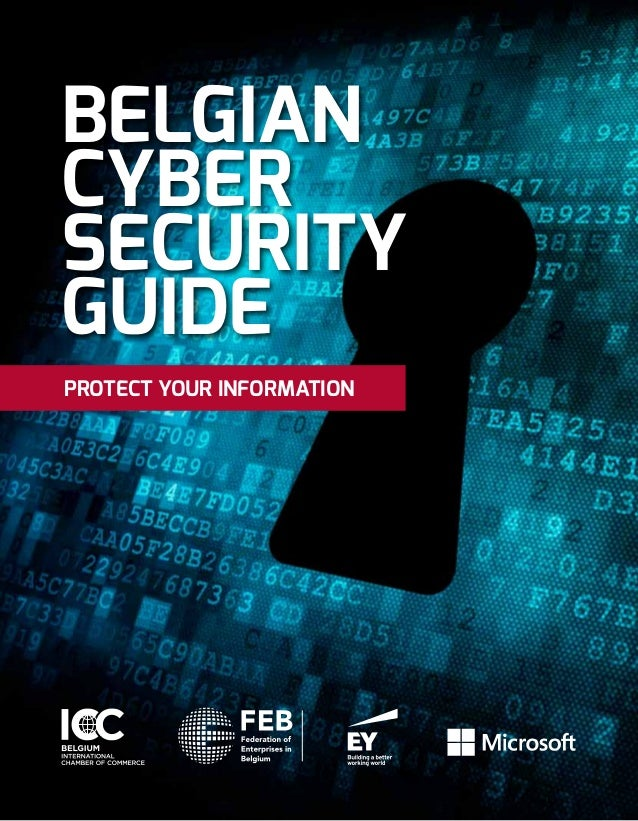 PROTECT YOUR INFORMATION BELGIAN CYBER SECURITY GUIDE