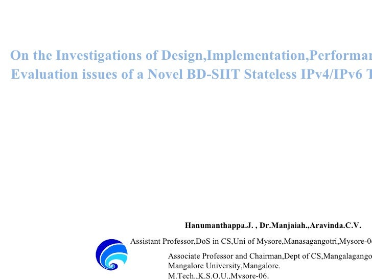 On the Investigations of Design,Implementation,Performance and  Evaluation issues of a Novel BD-SIIT Stateless IPv4/IPv6 T...