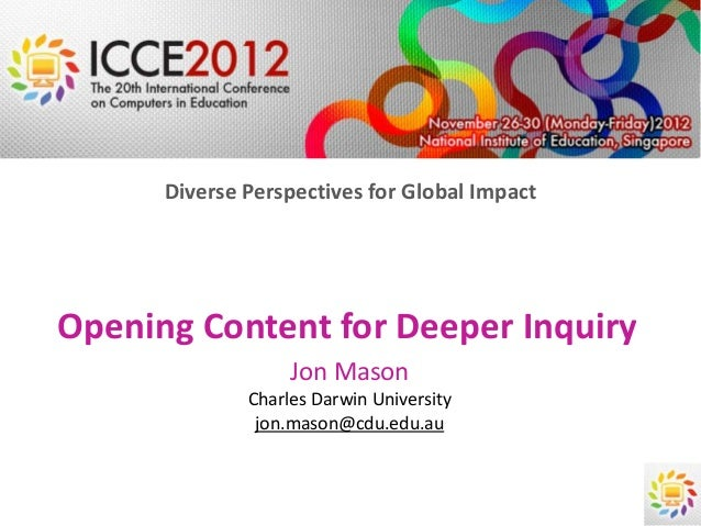 Diverse Perspectives for Global ImpactOpening Content for Deeper Inquiry                   Jon Mason              Charles ...