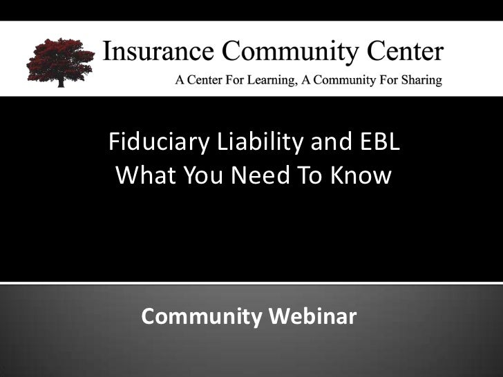 Fiduciary Liability and EBL What You Need To Know   Community Webinar