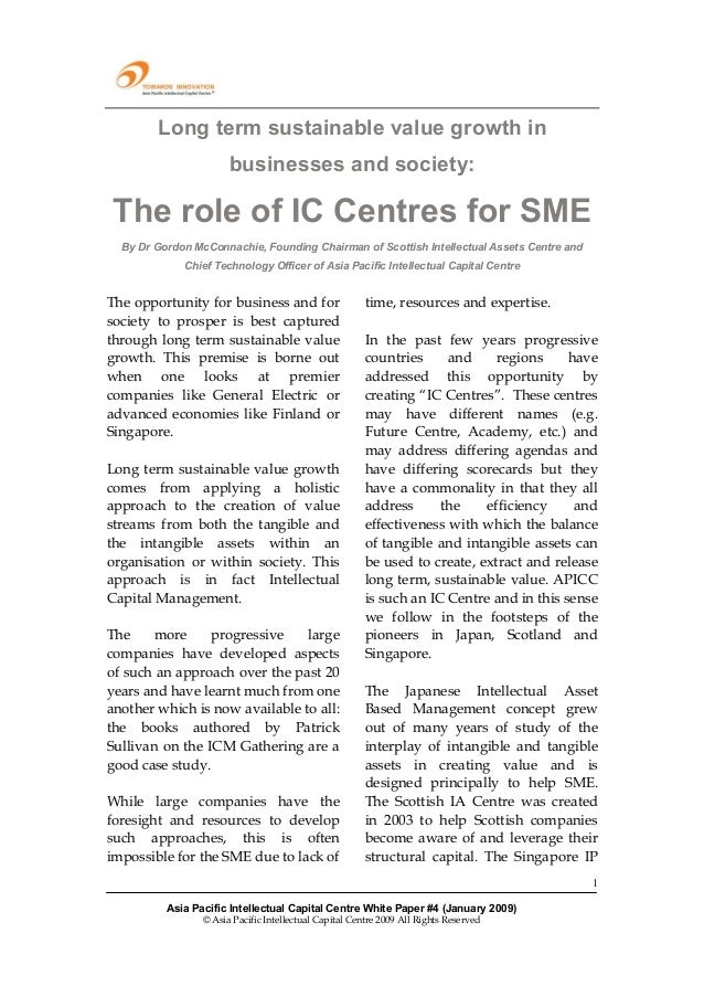 Long term sustainable value growth in                       businesses and society: The role of IC Centres for SME  By Dr ...