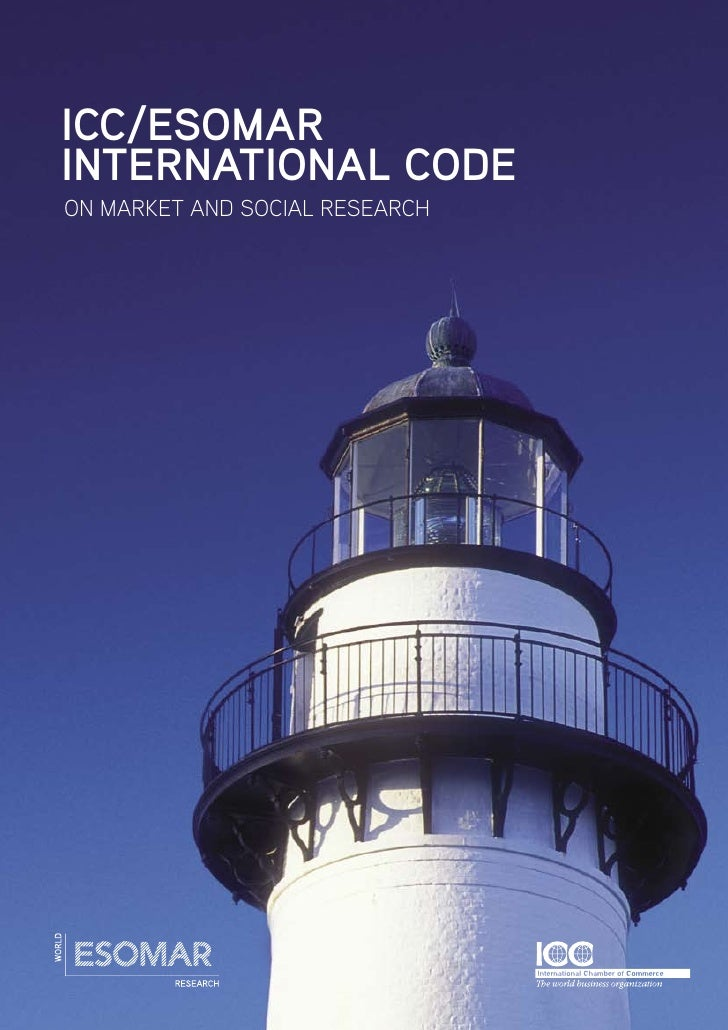 ICC/ESOMAR INTERNATIONAL CODE ON MARKET AND SOCIAL RESEARCH                                     1