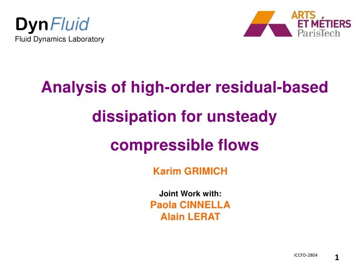 DynFluidFluid Dynamics Laboratory       Analysis of high-order residual-based                     dissipation for unsteady...