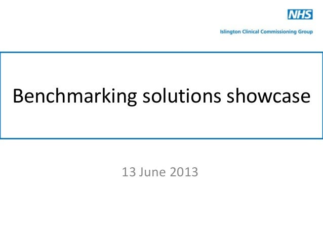 Benchmarking solutions showcase13 June 2013