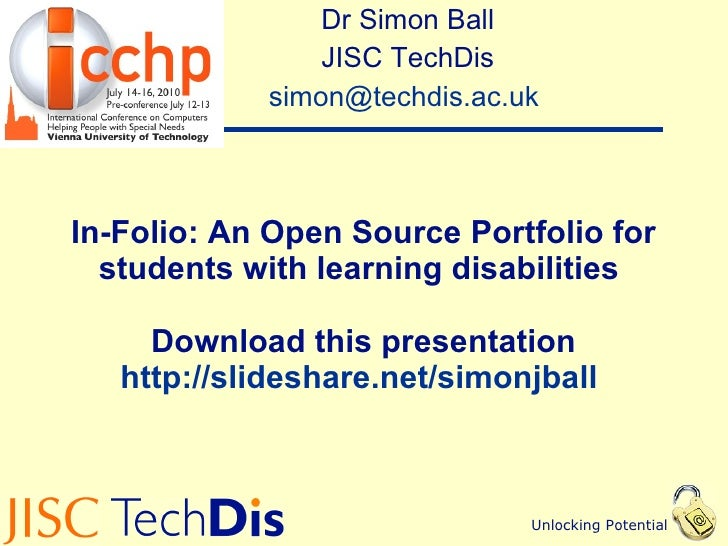 In-Folio: An Open Source Portfolio for students with learning disabilities  Download this presentation http://slideshare.n...
