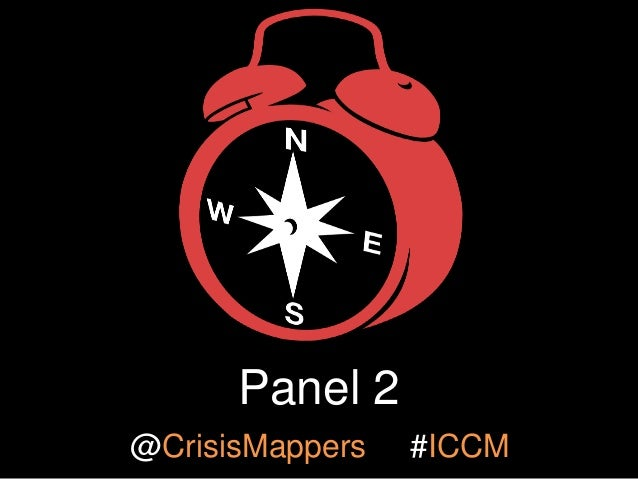 Panel 2 @CrisisMappers  #ICCM