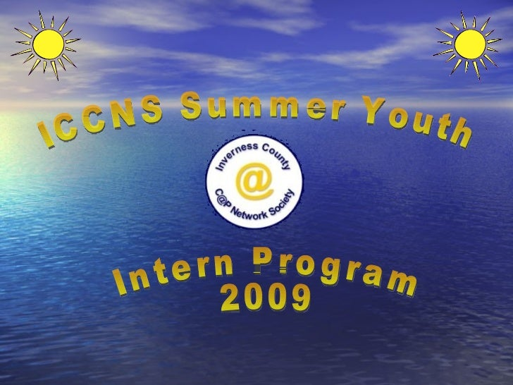 ICCNS Summer Youth Intern Program 2009