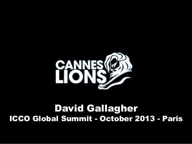 David Gallagher  ICCO Global Summit - October 2013 - Paris