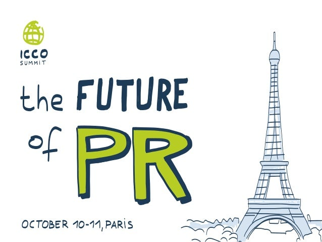 The future of PR - visual summary of the ICCO conference in Paris