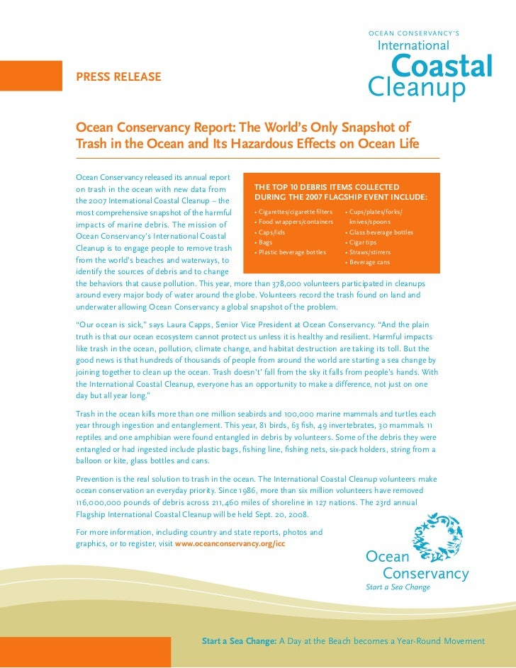 pRESS RELEaSE    Ocean Conservancy Report: The World's Only Snapshot of Trash in the Ocean and Its Hazardous Effects on Oc...