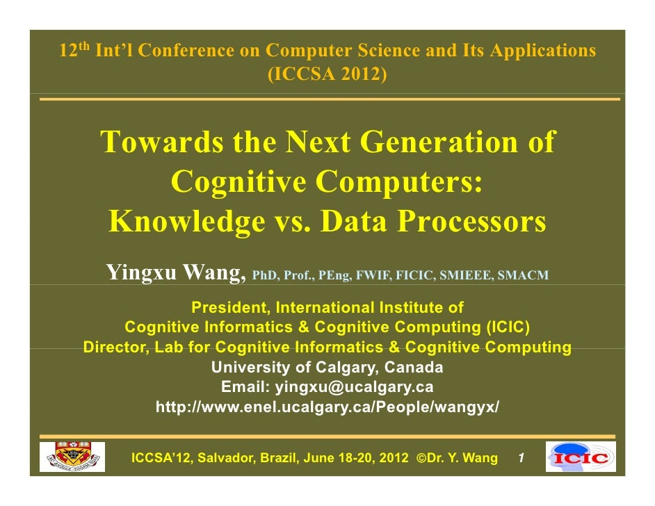 12th Int'l Conference on Computer Science and Its Applications                         (ICCSA 2012)    Towards the Next Ge...