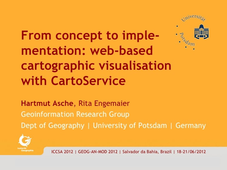 carto|service        1/18      From concept to imple-      mentation: web-based      cartographic visualisation      with ...
